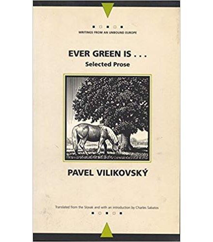 Pavel Vilikovský, Večne je zelený
