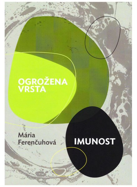 Maria Ferencuhova, Imunita, Ohrozeny druh