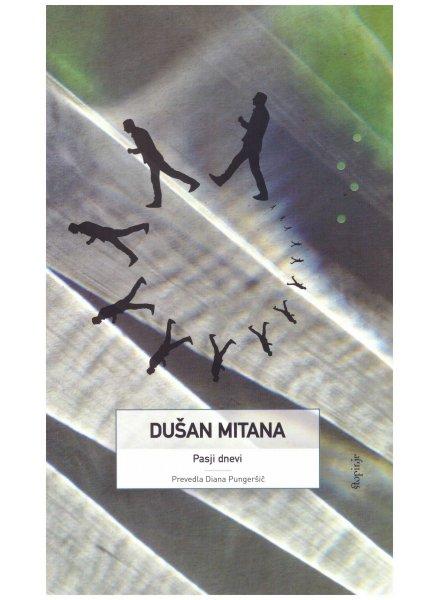 Psie dni, Dusan Mitana