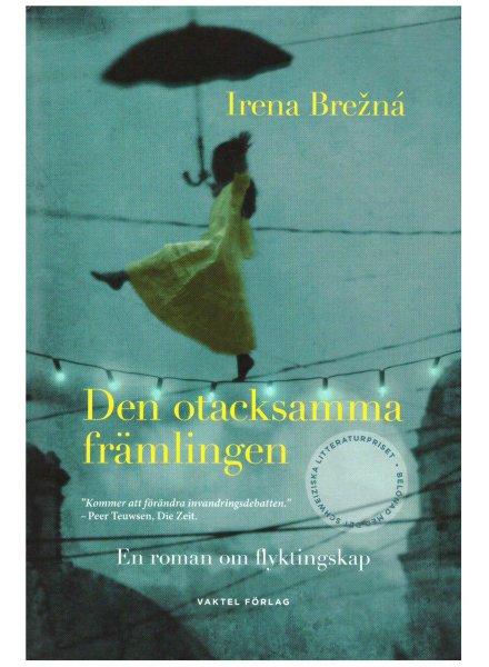 Nevdacna cudzin(k)a, Irena Brezna