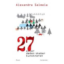 Alexandra Salmela, 27 cize smrt robi umelca