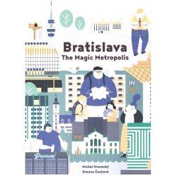 Bratislava: Carovna metropola, Michal Hvorecky