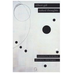 Naked Thoughts, Róbert Gál