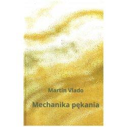 Lomová mechanika, Martin Vlado