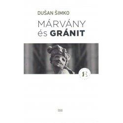 Mramor a granit / Dusan Simko