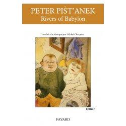 River of Babylon / Peter Pistanek
