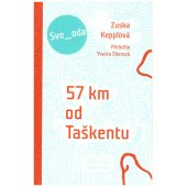 Zuska Kepplova, 57 km od Taskentu