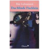 Rut Lichnerova, Slepa rybka