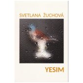 Yesim, Svetlana Žuchová