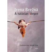 A hálátlan idegen, Irena Brezna