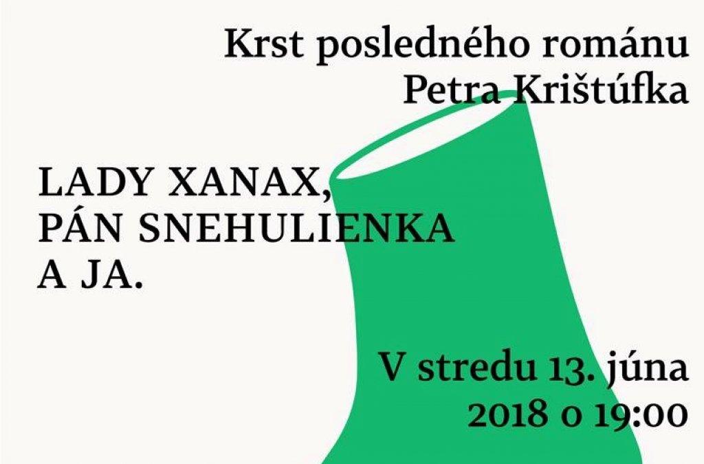 Krst knihy Lady Xanax, pán Snehulienka a ja Petra Krištúfka