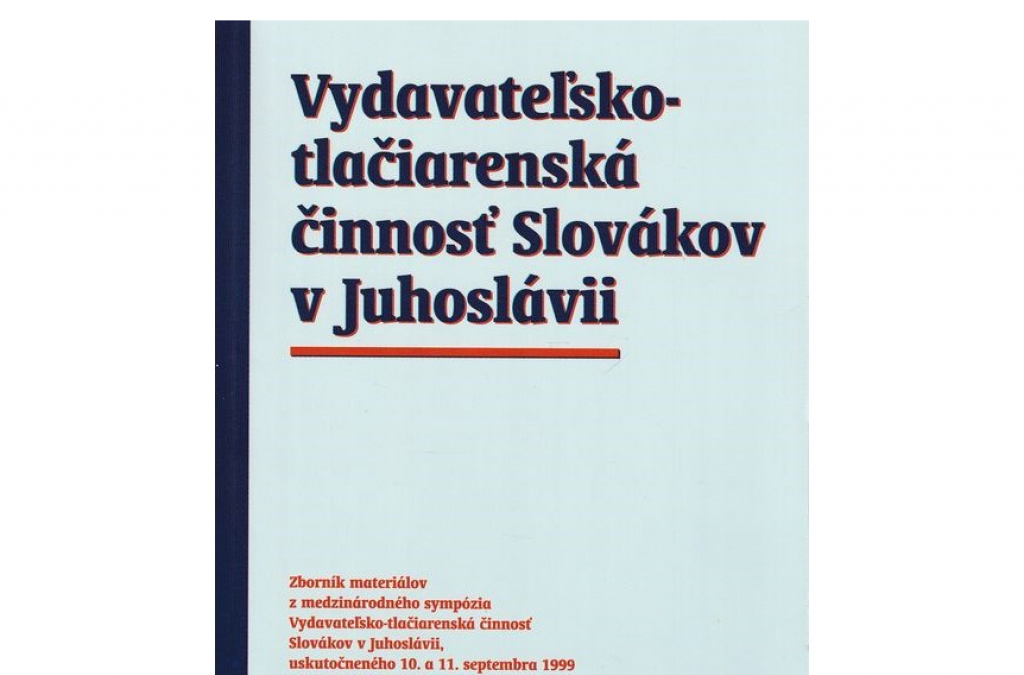 Zborník o vydávaní a tlačení slovenských kníh v Juhoslávii