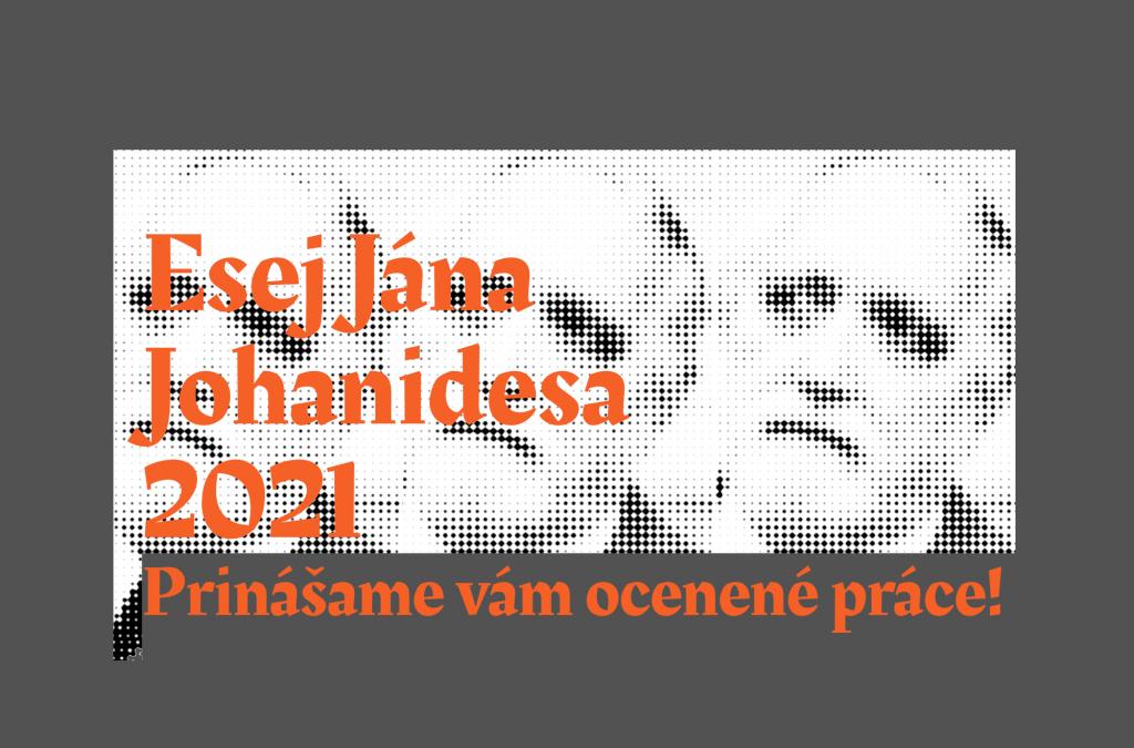 Prinášame eseje ocenené v súťaži Esej Jána Johanidesa 2021