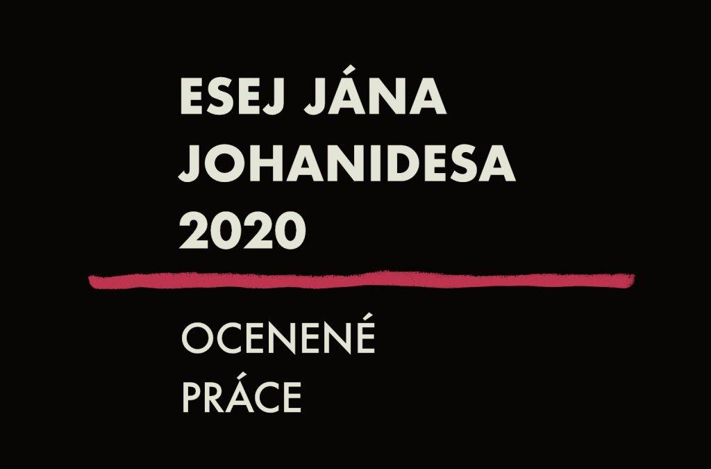Prečítajte si víťazný text Eseje Jána Johanidesa 2020