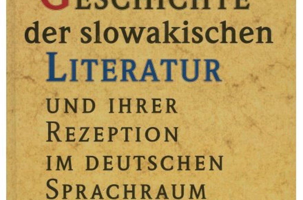 Dejiny slovenskej literatúry vyšli v nemčine