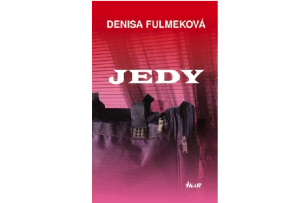 Denisa Fulmeková - Jedy