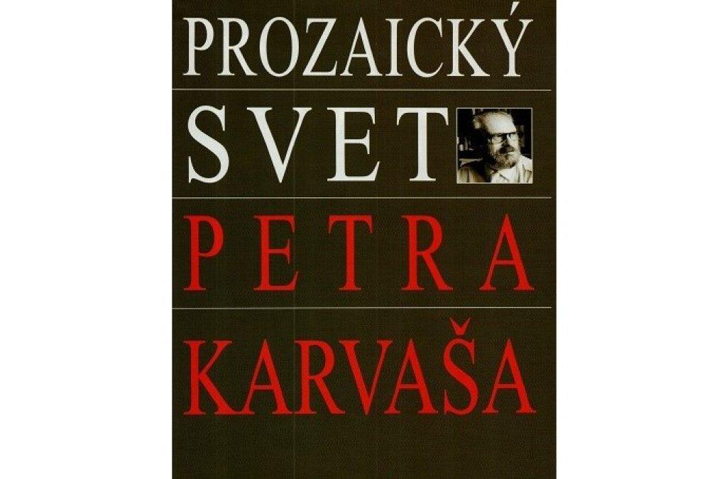 Vyšla bibliografia Karvašovej prózy