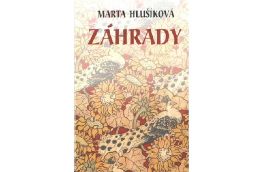 Marta Hlušíková - Záhrady